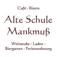 Das Café Bistro Alte Schule - Mankmuß