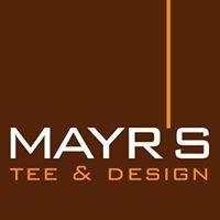 Mayr's Tee & Design