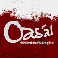 Oas'al - Kleinkunstbühne Waidring/Tirol