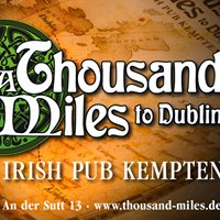 Irish Pub Kempten - A thousand miles to Dublin