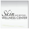 Skin and Beyond Wellness Center