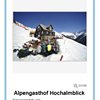 Alpengasthof Hochalmblick/Schwussnerhütte