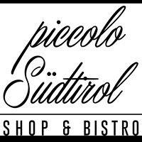 Piccolo Südtirol - Shop & Bistro
