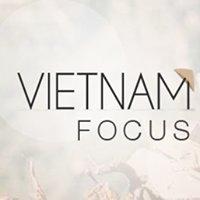 Vietnam Focus