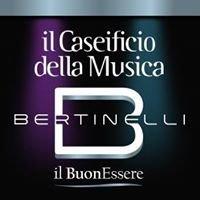 Bertinelli - il Caseificio della Musica