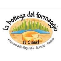 """Bottega del Formaggio """"El Ciasel"""""""
