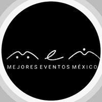 Mejores Eventos México