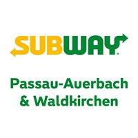 Subway Passau & Subway Waldkirchen