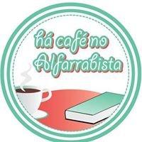 Há Café no Alfarrabista