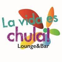 La vida es chula lounge&bar