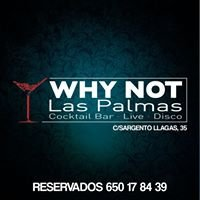 Why Not Las Palmas