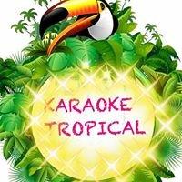 KARAOKE TROPICAL