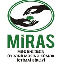 MİRAS İctimai Birliyi / MIRAS Social Organization