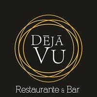 Deja Vu - Restaurante & Bar