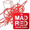 Mad Red Theatre School
