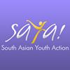 South Asian Youth Action - SAYA