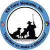 K9 Care Montana, Inc.