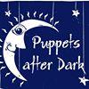 Puppets After Dark