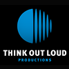 Think Out Loud Productions