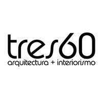 Tres60 arquitectura + interiorismo