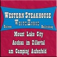 Westernsteakhouse Saloon White Horse in Mount Lake City, Aschau Zillertal