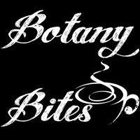 Botany Bites