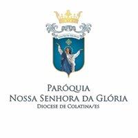 Paróquia Nossa Senhora da Glória - Diocese de Colatina
