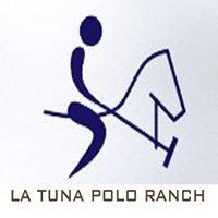 La tuna polo ranch