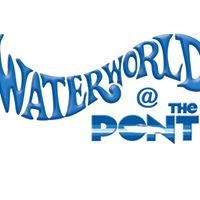 Waterworld at The Pont