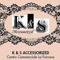 K & S Accessorized