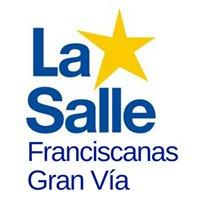 La Salle Franciscanas Gran Vía
