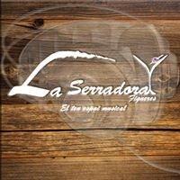 La Serradora
