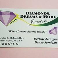 Diamonds, Dreams & More
