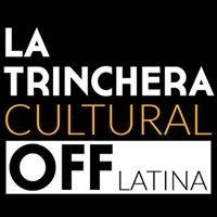 La Trinchera Cultural
