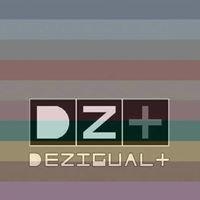 DEZIGUAL+