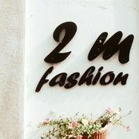 2m fashion