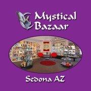 MYSTICAL BAZAAR - Sedona, AZ