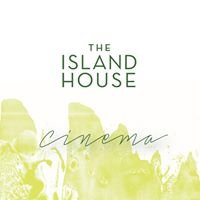 The Island House Cinema