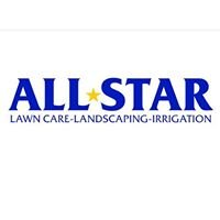 All Star Lawn Care Landscaping and Irrigation