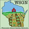Wisconsin School Garden Network