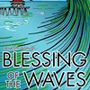 Blessing of the Waves