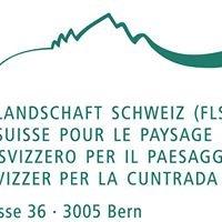 Fonds Landschaft Schweiz FLS / Fonds Suisse pour le Paysage FSP