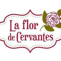 La Flor De Cervantes