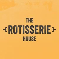 The Rotisserie House