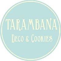 Tarambana Deco & Cookies