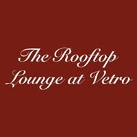 The Rooftop Lounge at Vetro