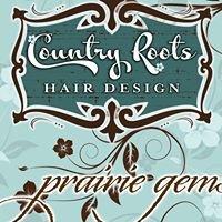 Country Roots Hair Design/ Prairie Gems