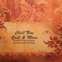 Chill'um - Grill & More