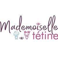 Mademoiselle Tétine