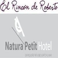 Natura Petit Hotel & El Rincón de Roberto